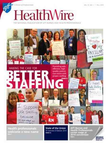 Healthwire, Fall 2014 issue cover, Making the case for better staffing