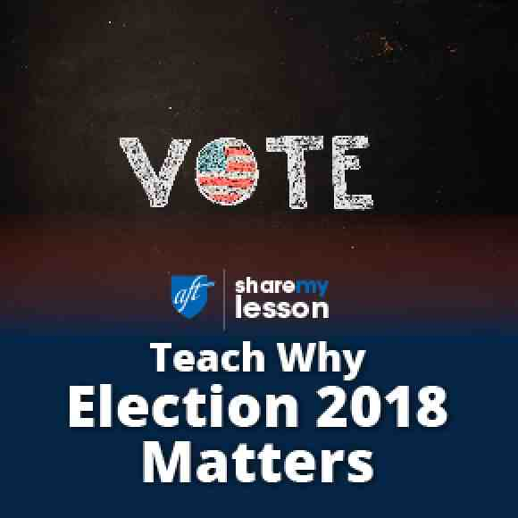 Share My Lesson: Election 2018