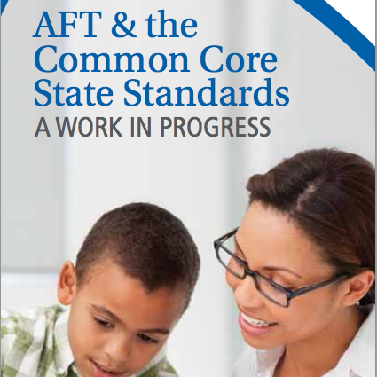 AFT & the Common Core State Standards