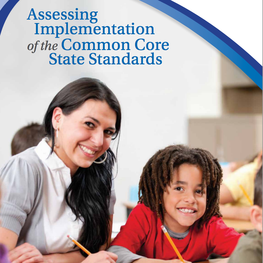 Assessing Implementation of the Common Core State Standards