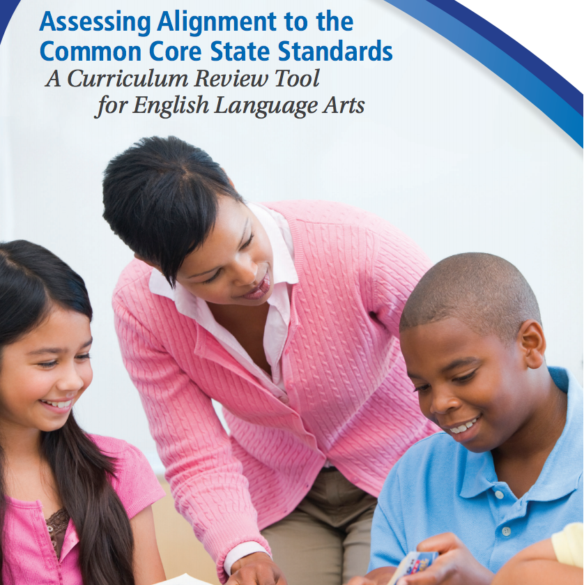 Assessing Alignment to the Common Core State Standards: A Curriculum Review Tool for English Language Arts