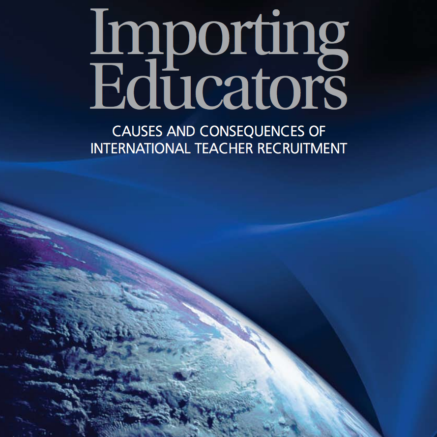 Importing Educators: Causes and Consequences of International Teacher Recruitment