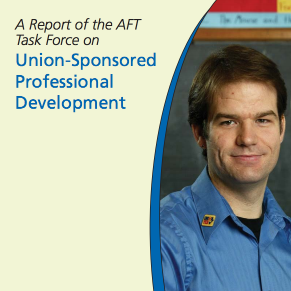 Report of the AFT Task Force On Union-Sponsored Professional Development