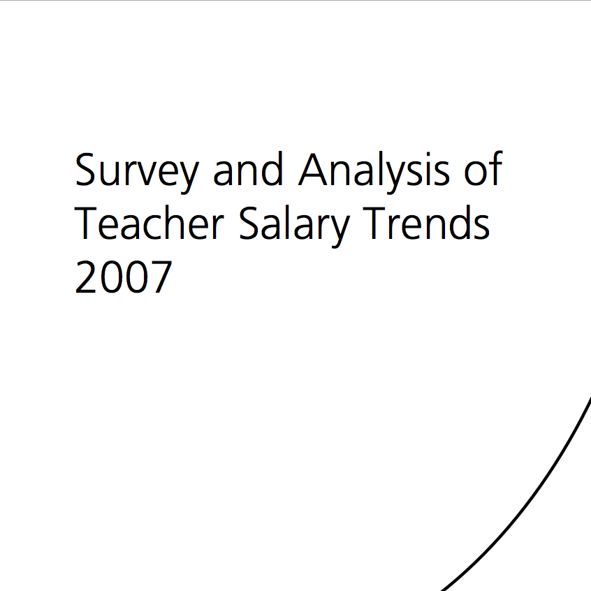 2007 Survey and Analysis of Teacher Salary Trends