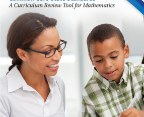 Assessing Alignment to the Common Core State Standards: A Curriculum Review Tool for Mathematics