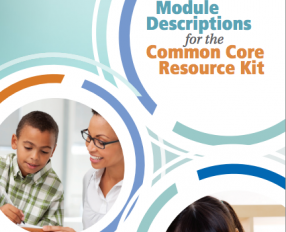 Module Descriptions for the Common Core Resource Kit