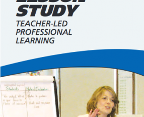 Lesson Study: Teacher-Led Professional Learning