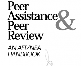 Peer Assistance and Review: An AFT/NEA Handbook
