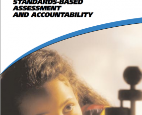 Where We Stand: Standards-Based Assessment and Accountability
